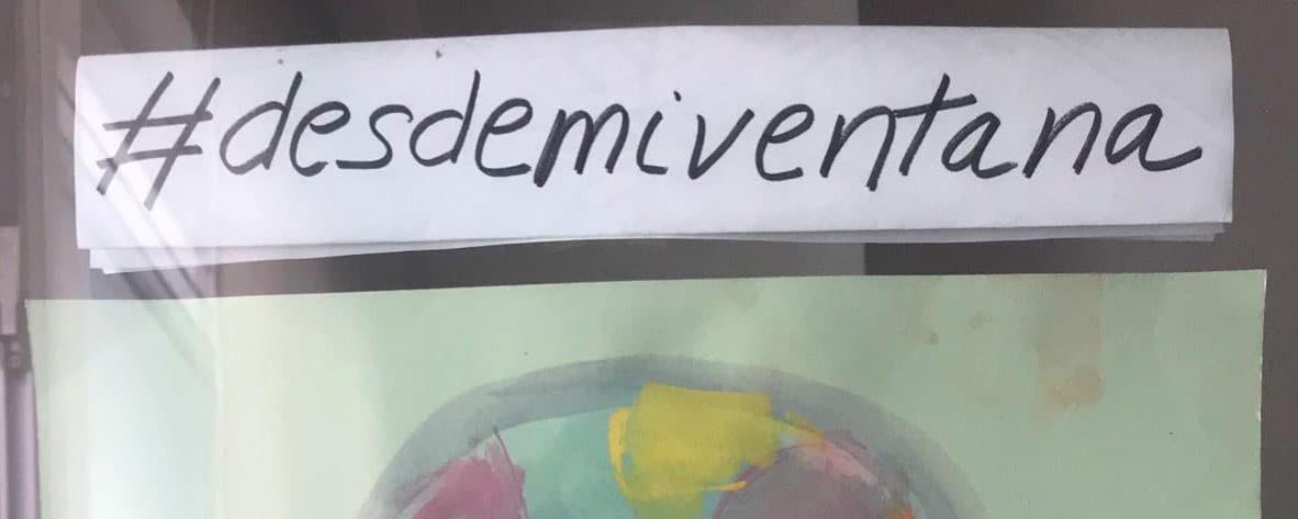 #DesdeMiVentana: Dibujos en ventanas y balcones tras el #QuédateEnCasa por el #COVID19