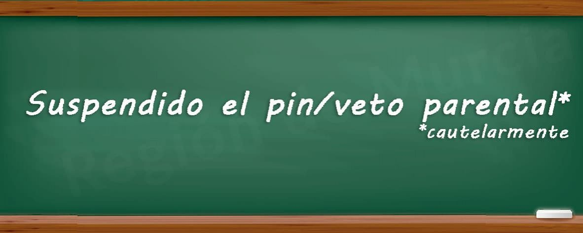 El 'Pin Parental' suspendido cautelarmente por el TSJ de la Región de Murcia